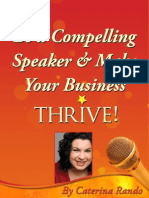 Compelling Speaker Updated Special Report