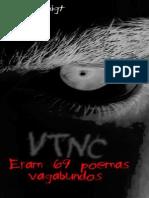 VTNC - Eram 69 Poemas Vagabundos (Por Felipe Voigt)