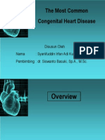 The Most Common Congenital Heart Disease