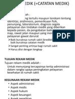 REKAM MEDIK (=CATATAN MEDIK).pptx