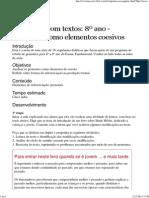 Gramática com textos - 8º Ano - Uso dos Pronomes como elementos coesivos