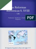 Las Reformas1 Borbónicas SXVIII