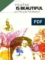 Small is Beautiful_ Economics as if People Mattered - E. F. Schumacher