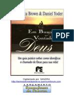 Em Busca Da Vontade de Deus - Rebecca Brown & Daniel Yoder