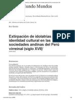 Gareis - Extirpación de idolatrías e identidad cultural en las sociedades andinas del Perú virreinal (siglo XVII)