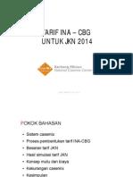 BPJS Kesehatan - Penjelasan Tarif INA/CBG - Dr Bambang Wibowo