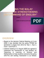 Upholding Malay Language Strengthening Command English Language