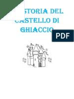 La Storia Del Castello Di Ghiaccio - Disegni da colorare, con didascalie
