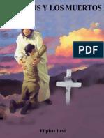 Los Vivos Y Los Muertos (Eliphas Levi)