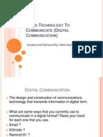 Using Technology to Communicate (Digital Communication)
