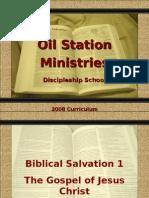 Oil Station Teaching-Biblical Salvation 1-Gospel of Jesus Christ