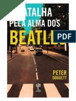 A Batalha Pela Alma Dos Beatles Doggett Peter