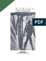 Marcello Gallian, America, con 8 chine di Aldo Bandinelli Millelire, Stampa Alternativa, 1989 (fuori catalogo)
