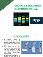 CROMATOGRAFÍA DE CAPA FINA DE ALTO RENDIMIENTO (