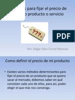 Métodos para fijar el precio de nuestro producto