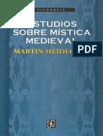 Heidegger Martin - Estudios Sobre Mistica Medieval