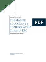 fORMAS DE ELOCUCIÓN Y COMUNICACIÓN 1º ESO