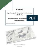 Rynek turystyki biznesowej w Katowicach w 2013 roku [RAPORT]