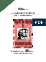 Grimm Jacob y Wilhelm - Cuentos de Siempre 2