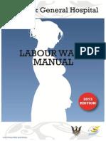 Sgh o g Labour Ward Manual 2013