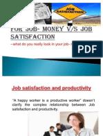 for job - money vs satisfaction