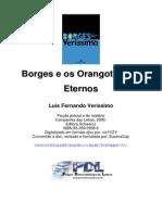 [LIVRO] Luis Fernando Veríssimo - Borges e os orangotangos eternos.pdf