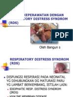 Asuhan Keperawatan Dengan Respiratory Distress Syndrom (Rds - Copy