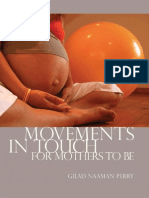 Movements In Touch For Mothers To Be by Gilad Naaman Perry