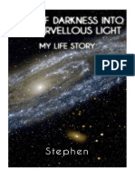 Out Of Darkness Into His Marvellous Light (Paperback) by Stephen