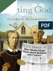 Quoting God How Media Shape Ideas About Religon