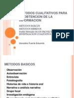 Metodos Cualitativos Para La Obtencion de La Informacion(1)