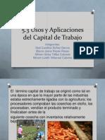5.3 Usos y Aplicaciones Del Capital de Trabajo