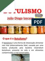 BOTULISMO - Diogo Izecson
