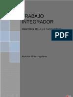TRABAJO INTEGRADOR PARA ALUMNOS LIBRES REGULARES 4to. añoT Mañana Matemática