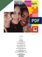 Adolescência e Psicologia Concepções, práticas e reflexões críticas