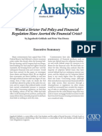 Would a Stricter Fed Policy and Financial Regulation Have Averted the Financial Crisis?, Cato Policy Analysis No. 648