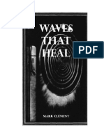 Waves That Heal