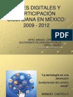 Redes y Ciudadanía Digital en México 2009 - 2012