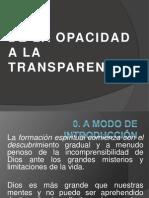 De La Opacidad a La Transparencia