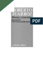 ROBERTO JUARROZ - POESÍA Y CREACIÓN (fragmentos)