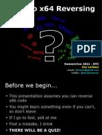 SummerCon 2011 - Intro to x64 Reversing
