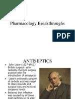 Pharmacology Breakthroughs