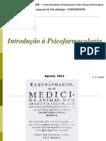psicobio7a - introdução a psicofarmacologia (classificação de drogas e histórico)