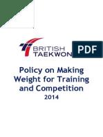 British Taekwondo Making Weight Policy 2014