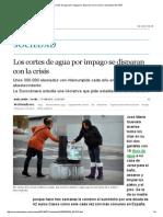 Los cortes de agua por impago se disparan con la crisis _ Sociedad _ EL PAÍS