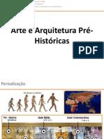 Arte e Arquitetura Pré-Históricas