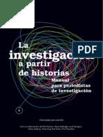 La investigación a partir de historias: Manual para periodistas de investigación