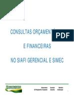 SIAFI GERENCIAL Consultas Orçamentárias