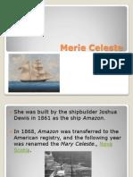 Marie Celeste (mysterious ship)