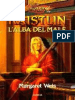Raistlin. L'Alba Del Male - Margaret Weis